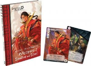 Legend of the Five Rings Novella : Whispers of Shadow and Steel (inc 2 LCG Cards)